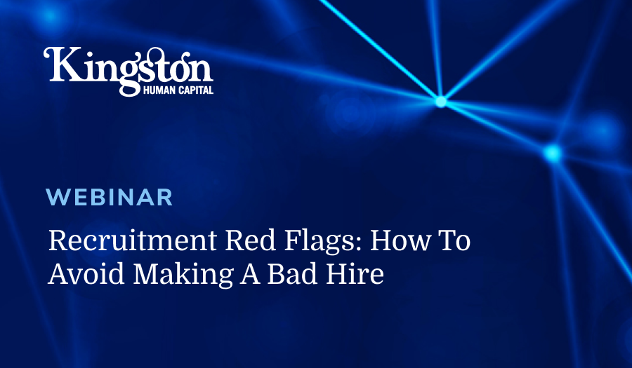 Recruitment Red Flags Webinar Kingston Human Resources