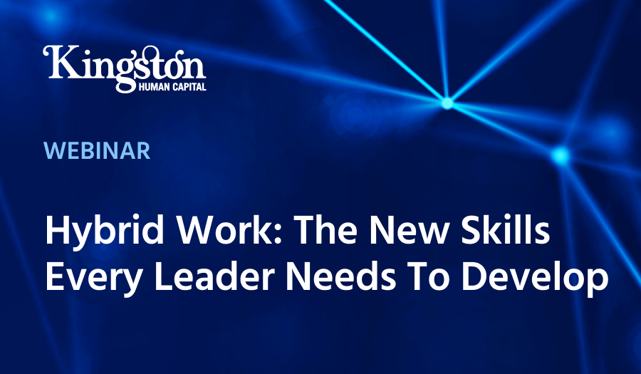 Hybrid Work Webinar Kingston Human Capital